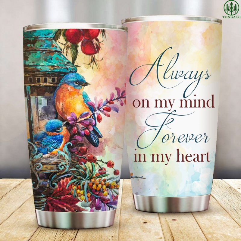 In My Heart Forever Always On My Mind Stainless Steel Tumbler